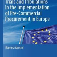 Book Trials and Tribulations in the Implementation of Pre-Commercial Procurement in Europe by Corvers consultant Ramona Apostol published